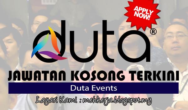 Jawatan Kosong Terkini 2017 di Duta Events Sdn Bhd