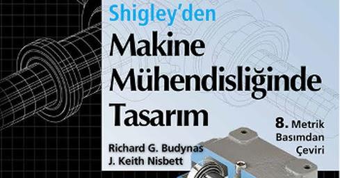Shigley'den Makine Mühendisliğinde Tasarım Kitap Pdf ile ilgili görsel sonucu
