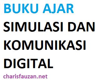 Download Buku Simulasi dan Komunikasi Digital (SIMKOMDIG) SMK Kelas X (Semester 1)