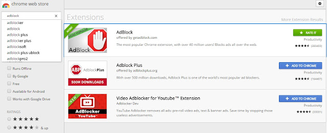 "try the extension named ""AdBlock"" because it is one of the most popular and best suited for adblocking extension."