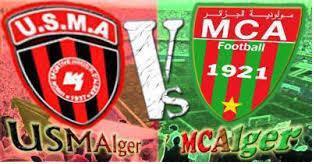 مباراة مولودية الجزائر واتحاد العاصمة اليوم MCA VS USMA