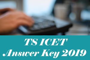 TS ICET Key 2019, TS ICET 2019 Answer Key, ICET Answer Key 2019