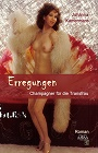 https://www.amazon.com/ERREGUNGEN-Champagner-f%C3%BCr-Transfrau-German-ebook/dp/B01GJFX0XI