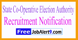 State Co-Operative Election Authority Recruitment Notification 2017 Last Date 28-07-2017