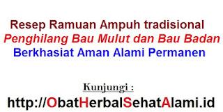 Obat herbal alami bau badan tak sedap resep tradisional