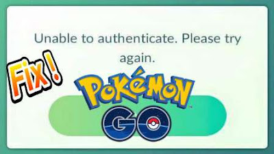 Fix Pokemon Go Unable to Authenticate