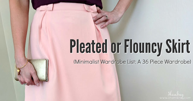 Pleated or Flouncy Skirt (Minimalist Wardrobe List: A 36 Piece Wardrobe)