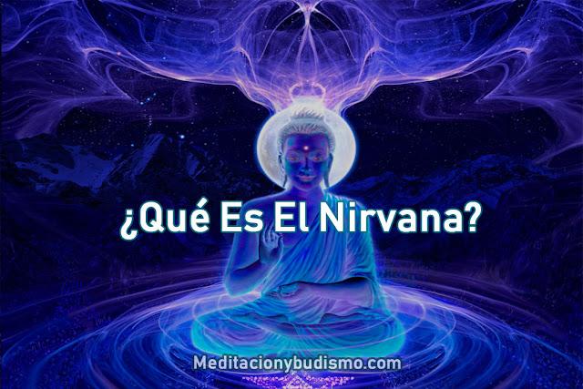 ¿Qué es el Nirvana?