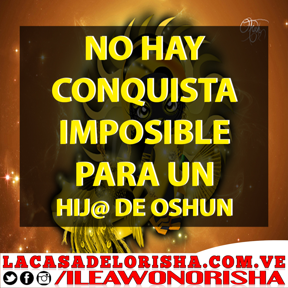 No-hay-conquista-imposible-para-un-Hij@-de-Oshun-#Ashe