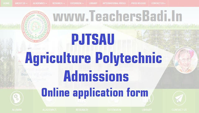 TS PJTSAU,Agriculture Polytechnic,Online application form 2017