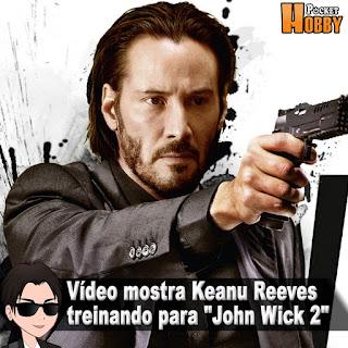 "Pocket Hobby - www.pockethobby.com - Vídeo Mostra Keanu Reeves Treinando para ""John Wick 2"""