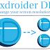 Thay đổi dpi trên điện thoại android với ứng dụng Texdroider dpi
