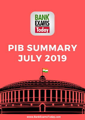 PIB Summary: July 2019