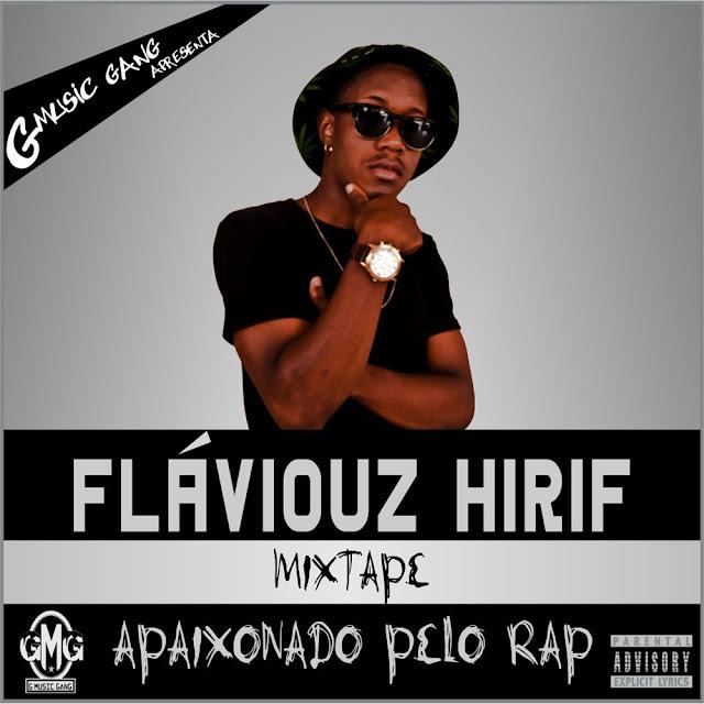 Fláviouz Hiriff disponibiliza a sua primeira Mixtape para download grátis
