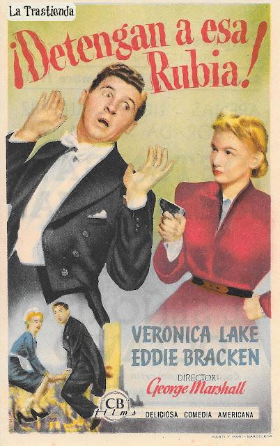 Programa de Cine - Detengan a esa Rubia - Veronica Lake - Eddie Bracken