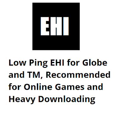 Low Ping EHI Config for Globe and TM