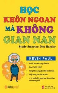 Học Khôn Ngoan Mà Không Gian Nan - Kevin Paul
