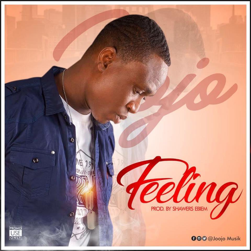 Joojo Drops a new single #Feeling