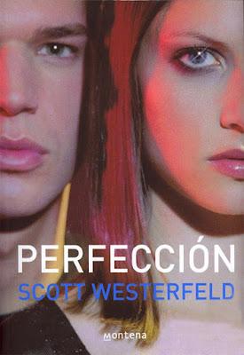 Reseña: Perfección (Feos #2) de Scott Westerfeld