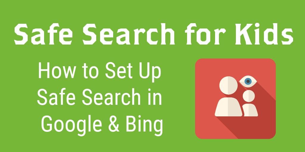 Remarkable Setting Up Safe Search For Kids Google Bing Tablets Beutiful Home Inspiration Semekurdistantinfo