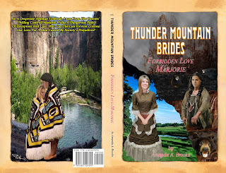BOOK 4 - THUNDER MOUNTAIN BRIDES:  FORBIDDEN LOVE - MARJORIE