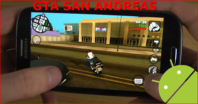 تحميل لعبة gta san andreas للأندرويد | gta san andreas android