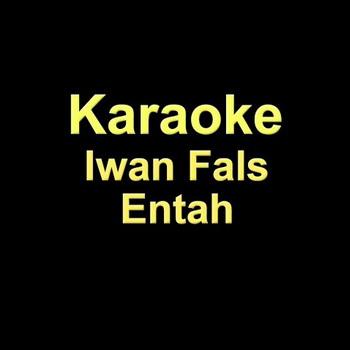 gambar Iwan Fals entah karaoke