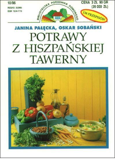 """Janina Pałęcka, Oskar Sobański, """"Potrawy z hiszpańskiej tawerny"""""""