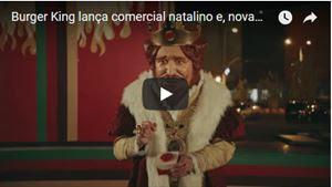 Burger King lança comercial natalino e, novamente, provoca McDonald s compresente