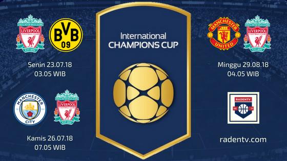 Jadwal Liverpool ICC 2018