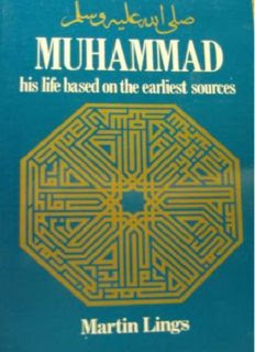 analysis, Biography, Islamic Books, history, muhammad his life based on the earliest sources, muhammad his life based on the earliest sources summary, muhammad his life based on the earliest sources audiobook, muhammad his life based on the earliest sources review, muhammad his life based on the earliest sources in urdu, muhammad his life based on the earliest sources epub, muhammad his life based on the earliest sources ebook, muhammad his life based on the earliest sources amazon, muhammad his life based on the earliest sources martin lings, muhammad his life based on the earliest sources audio, muhammad his life based on the earliest sources pdf, muhammad his life based on the earliest sources by martin lings, muhammad his life based on the earliest sources by martin lings summary, muhammad his life based on the earliest sources chapter summaries, muhammad his life based on the earliest sources download, muhammad his life based on the earliest sources free download, muhammad his life based on the earliest sources read online,