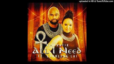 Aliphatik Ft. Charlene Lai - All I Need
