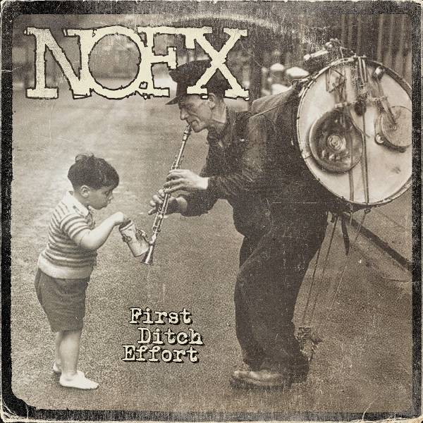 """NOFX preview entire new album """"First Ditch Effort"""" on iTunes"""