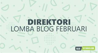 Direktori Informasi Lomba Blog Februari 2018