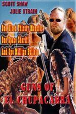 Guns of El Chupacabra 1997
