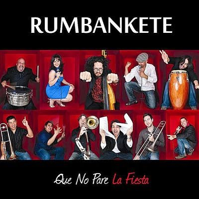 QUE NO PARE LA FIESTA - RUMBANKETE (2011)