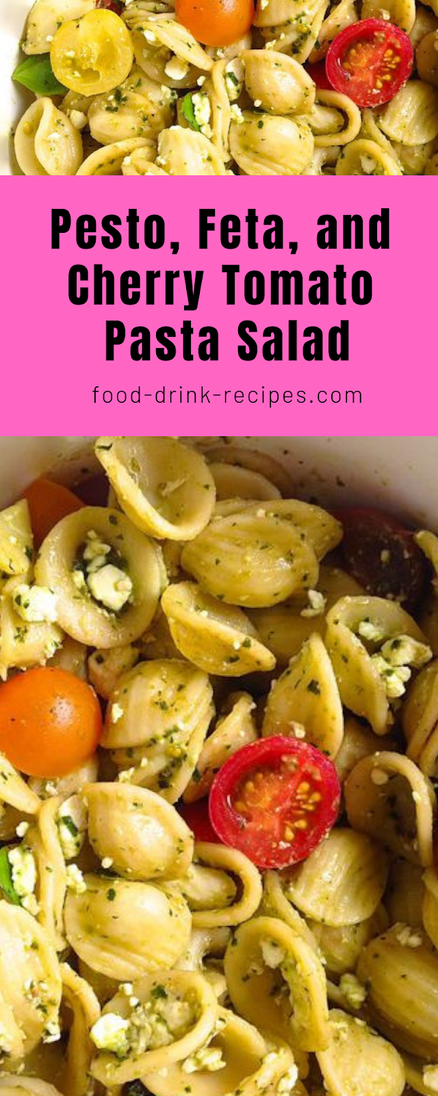 Pesto, Feta, and Cherry Tomato Pasta Salad - food-drink-recipes.com