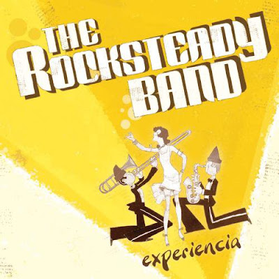 THE ROCKSTEADY BAND - Experiencia (2006)