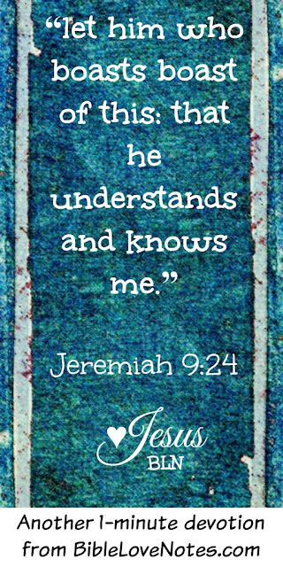 Jesus as friend or stranger, Jeremiah 9:24