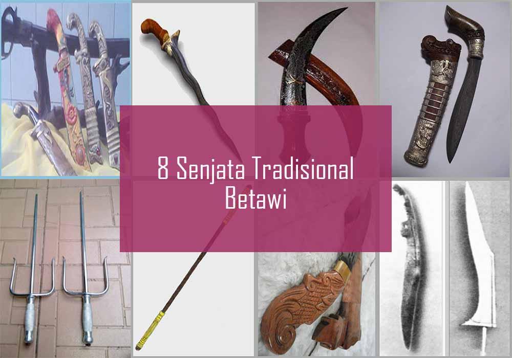 Inilah 8 Senjata Tradisional Betawi Dari Jakarta