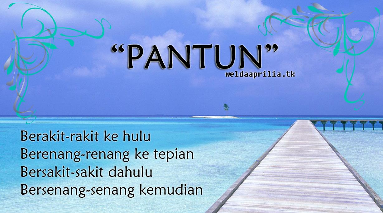 Pantun ~ Welda Aprilia's Blog