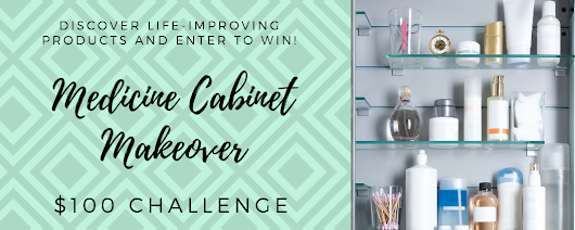 Discover Life improving Wellness And Enter To Win The $100 Medicine Cabinet Makeover
