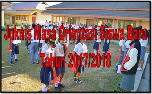 Juknis Masa Orientasi Siswa Baru Tahun 2017/2018