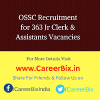 OSSC Recruitment for 363 Jr Clerk & Assistants Vacancies