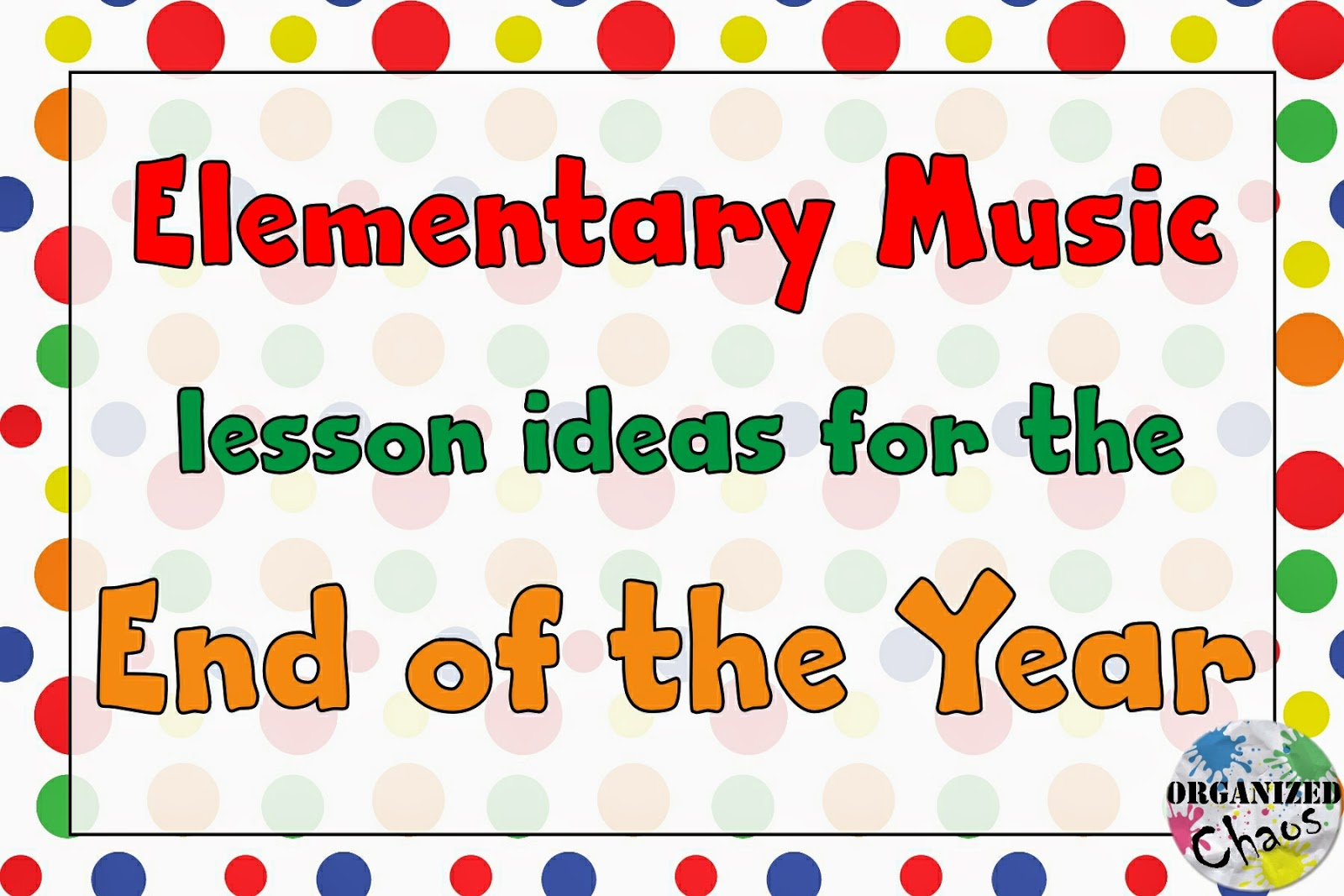 Teacher Tuesday Lessons For The End Of The Year