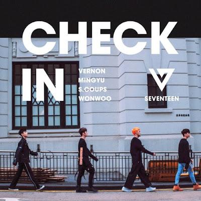 SEVENTEEN (SVT) Mixtape – Check-In Lyrics English, Korean, Romanized & Music Video]