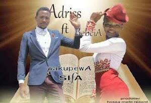 Download Mp3   Adriss ft Bebcia - Wakupewa Sifa