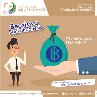 Beasiswa Bank Indonesia Universitas Trunojoyo Madura 2019
