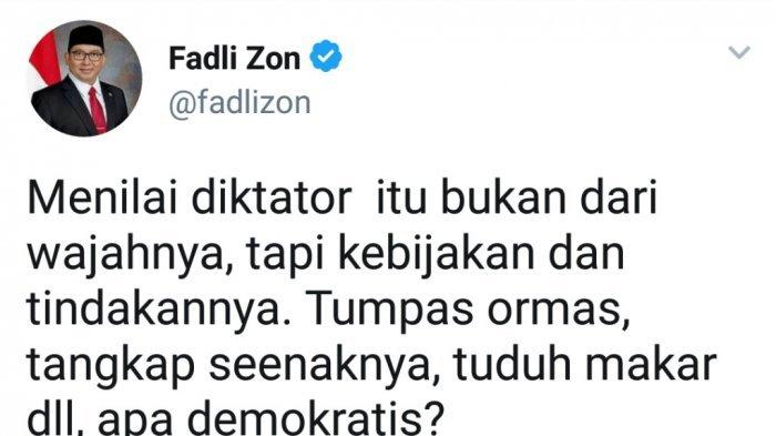 Fadli Zon: Menilai Diktator Itu Bukan dari Wajahnya Tapi Kebijakan dan Tindakannya