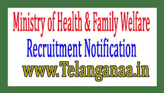 Ministry of Health / Family WelfareMOHFW Recruitment Notification 2017
